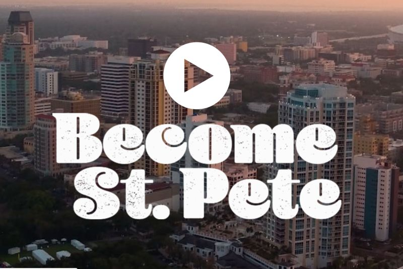 Become St Pete Video